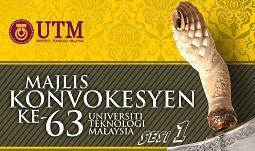 Konvokesyen ke-63 UTM: Sesi Pertama & Majlis Santapan DiRaja